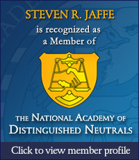 Steven R. Jaffe is recognized as a Member of the National Academy of Distinguished Neutrals