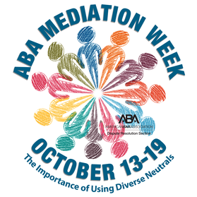This is an official ABA Mediation Week event.