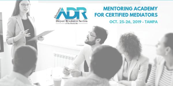Certified Mediators Michelle Jernigan, Art Garcia to Speak for Florida Bar ADR Section Mentoring Academy