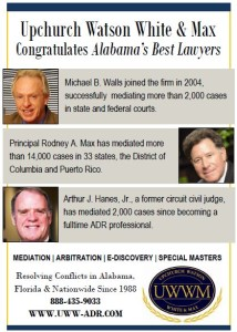 Michael B. Walls, Rodney A. Max and Judge Arthur Hanes of Upchurch Watson White & Max named as three of Alabama's Best Lawyers.