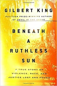 "Cover of ""Beneath a Ruthless Sun"" (Riverhead Books, an imprint of Penguin Random House LLC, 2018) as shown on Amazon.com. Mediator Dick Graham, then a young lawyer, plays a pivotal role in this new story."